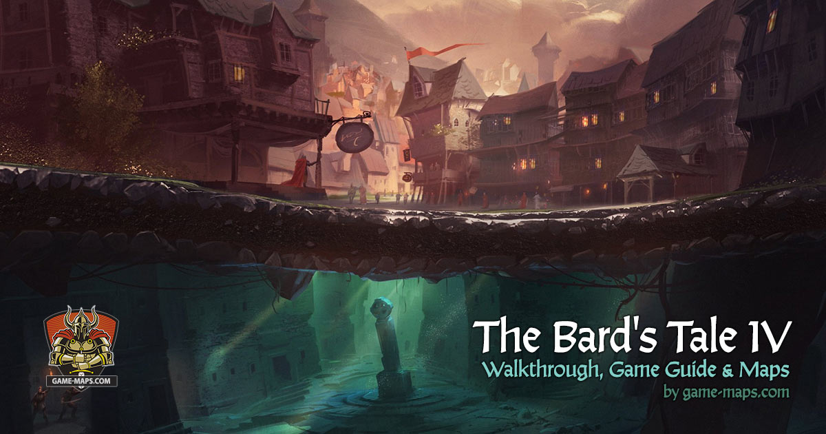 The Bard's Tale IV: Barrows Deep Walkthrough & Maps
