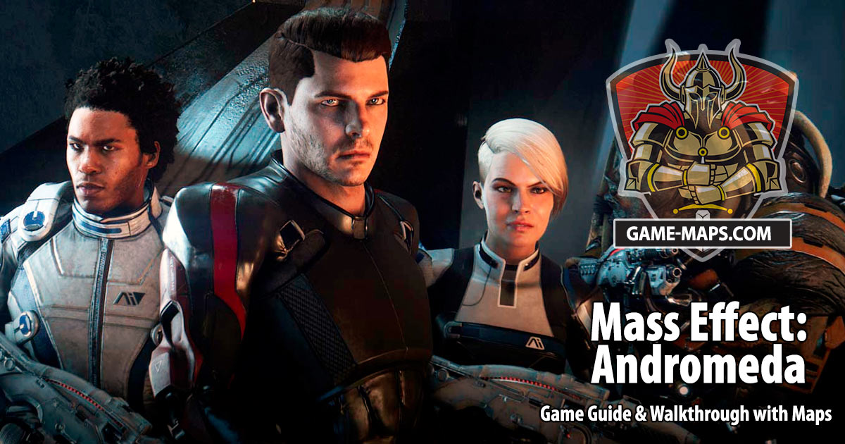 Mass Effect: Andromeda Maps, Walkthrough & Game Guide