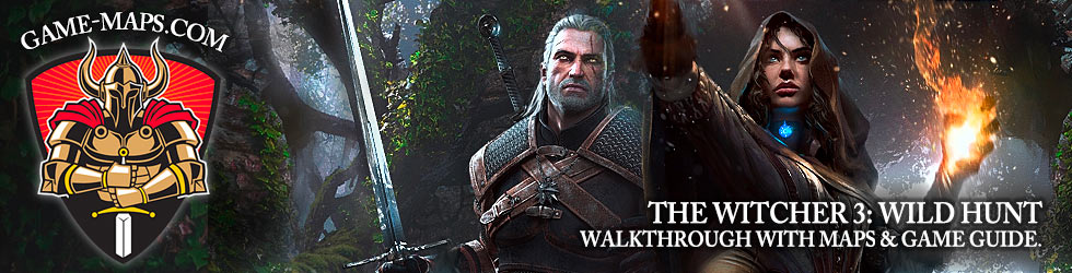 The Witcher 3: Wild Hunt - Walkthrough, Maps & Game Guide.